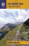 The Kerry Way –A Walking Guide by Dónal Nolan: new walking guide from a Kerry journalist, out in May 2015