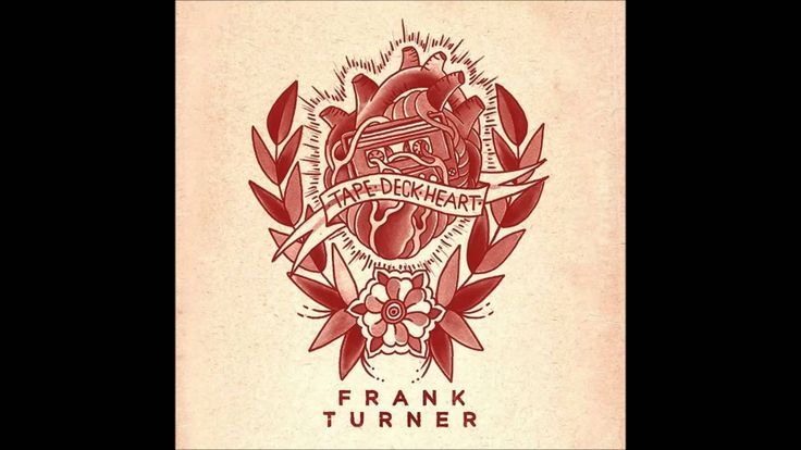 Frank Turner - Tell tale signs (+playlist)