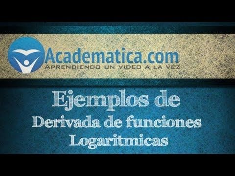 Ejemplos de derivada de funciones logaritmicas