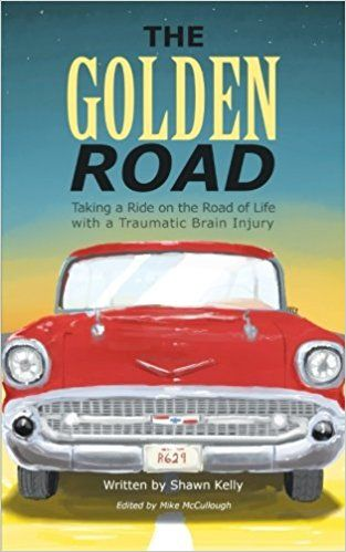 The Golden Road: Taking a Ride on the Road of Life with a Traumatic #BrainInjury #neuroskills