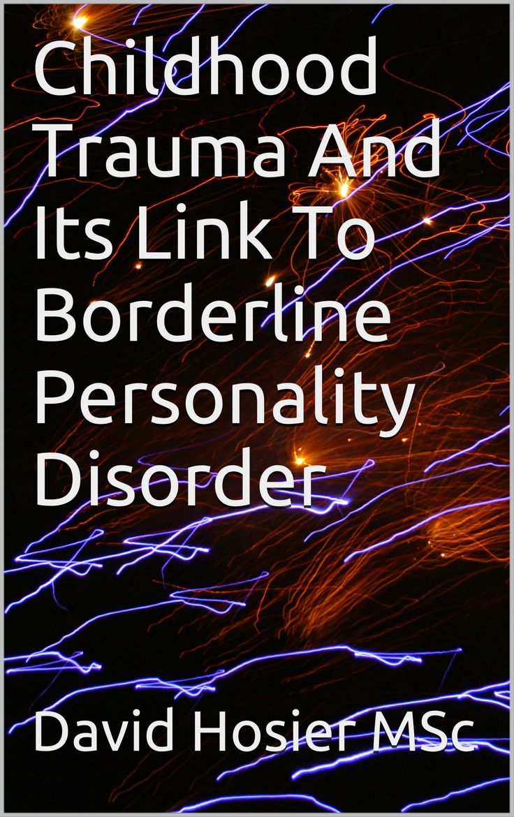 Childhood Trauma, Borderline Personality Disorder (BPD) and Dissociation. | Child Abuse, Trauma and Recovery