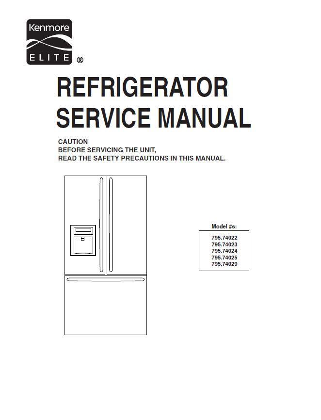 Kenmore Refrigerator Repair >> Kenmore 795 74022 74023 74024 74025 74029 Original Service