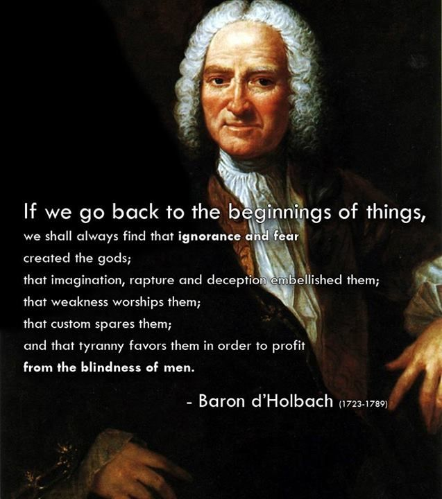 Baron d' Holbach: BETTER THE HOLY HERETIC THAN THE MALIGNANT CHRISTIAN! The Homiletic Review, Volume 33, page 487 > > > Click image! http://books.google.com/books?id=U9cWAQAAIAAJ&pg=PA487&dq=#v=onepage&q&f=false