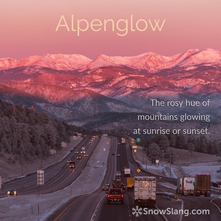 Around sunrise and sunset, mountain peaks will sometimes glow red, orange, even purple, in a gorgeous display of alpine atmospherics. It's called alpenglow and it's one of my favorite parts of being in the high country, no matter the season.  http://snowslang.com/alpenglow/