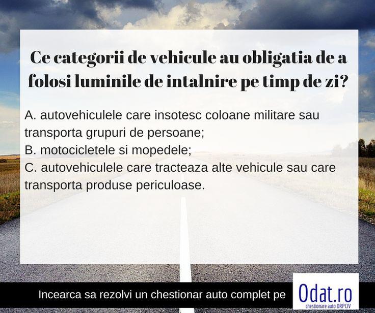 Mai stii sa raspunzi la intrebarea asta? Incearca sa raspunzi fara sa verifici varianta corecta pe: https://www.odat.ro/Ce-categorii-de-vehicule-au-obligatia-…/