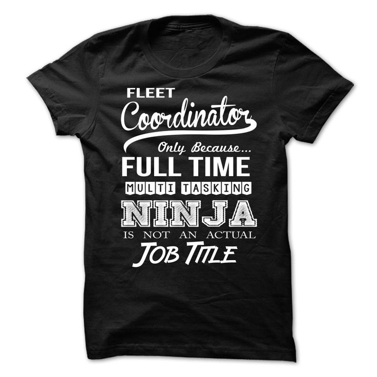 Fleet Coordinator T-Shirts, Hoodies. Get It Now ==► https://www.sunfrog.com/LifeStyle/Fleet-Coordinator-65834913-Guys.html?id=41382