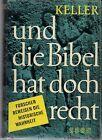 Werner Keller: und die Bibel hat doch recht Econ Verl. 1955 guter Zustand #Antiq…