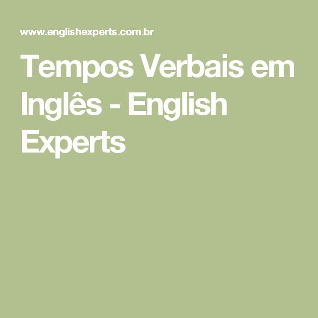 Tempos Verbais em Inglês - English Experts