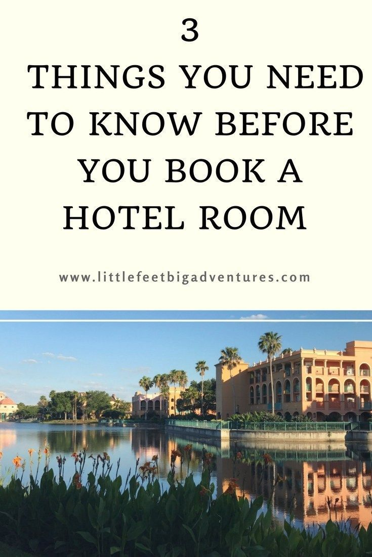 3 things you need to know before you book a hotel room. Hotel booking tips that will save you money and help you avoid common mistakes.
