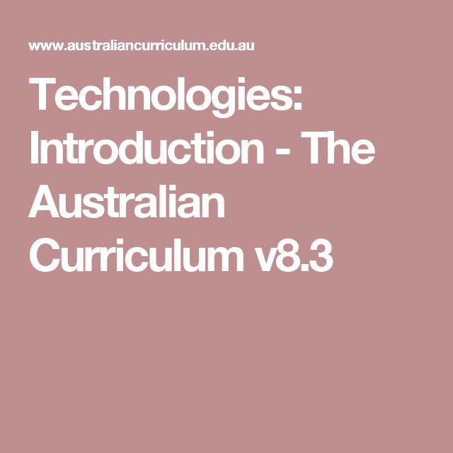 Technologies: Introduction - The Australian Curriculum v8.3