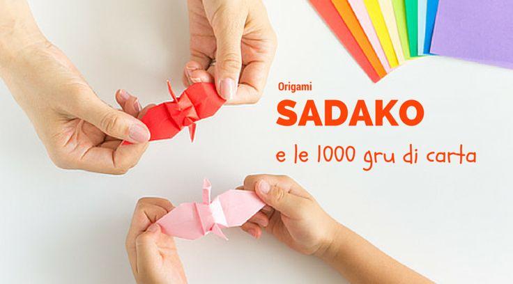Sadako e le mille gru di carta
