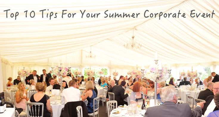 TOP 10 TIPS FOR ORGANISING YOUR SUMMER CORPORATE EVENT. #events #corporate #party #livebands #DJs