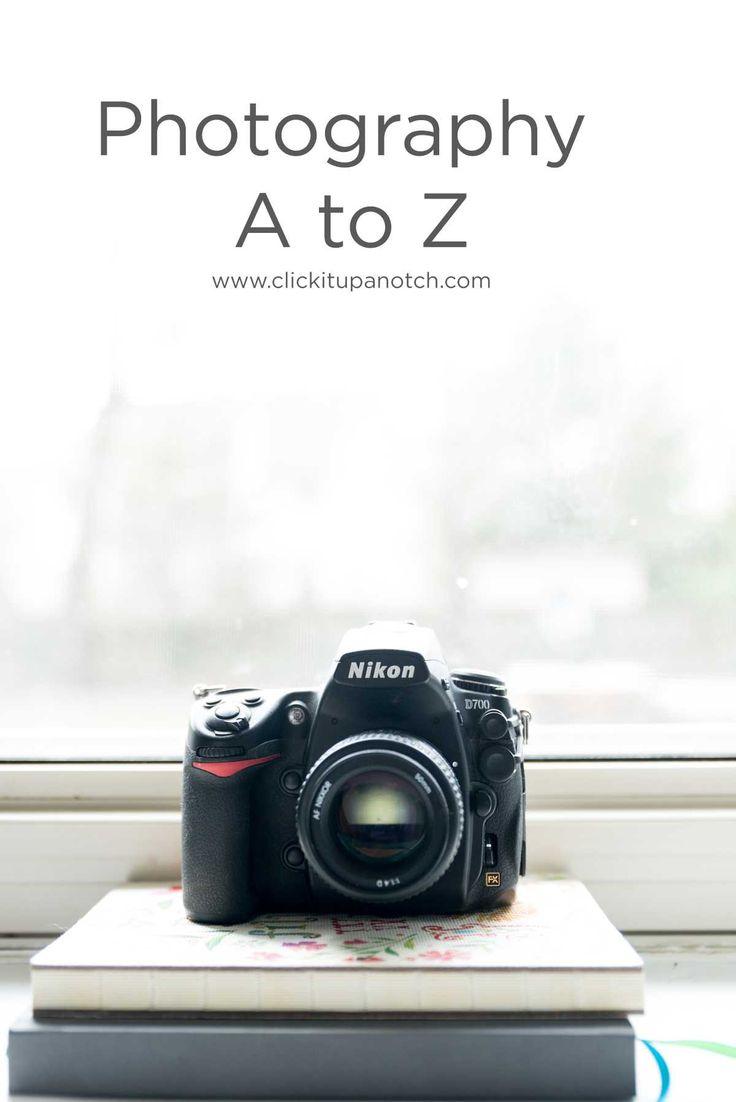 Photography A to Z | Click it Up a Notch