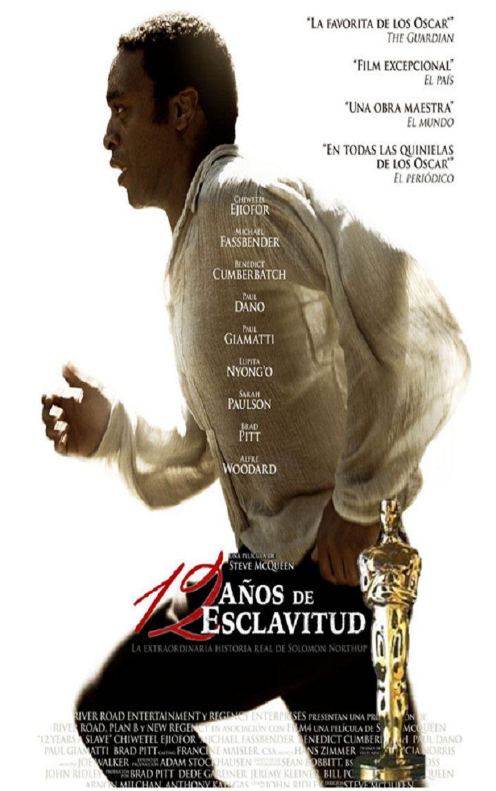 12 AÑOS ESCLAVO - cine MÉXICO 12 YEARS A SLAVE Nominada al OSCAR 2014  Estreno: 21 de Febrero 2014 - cine MÉXICO Director:  Steve McQueen
