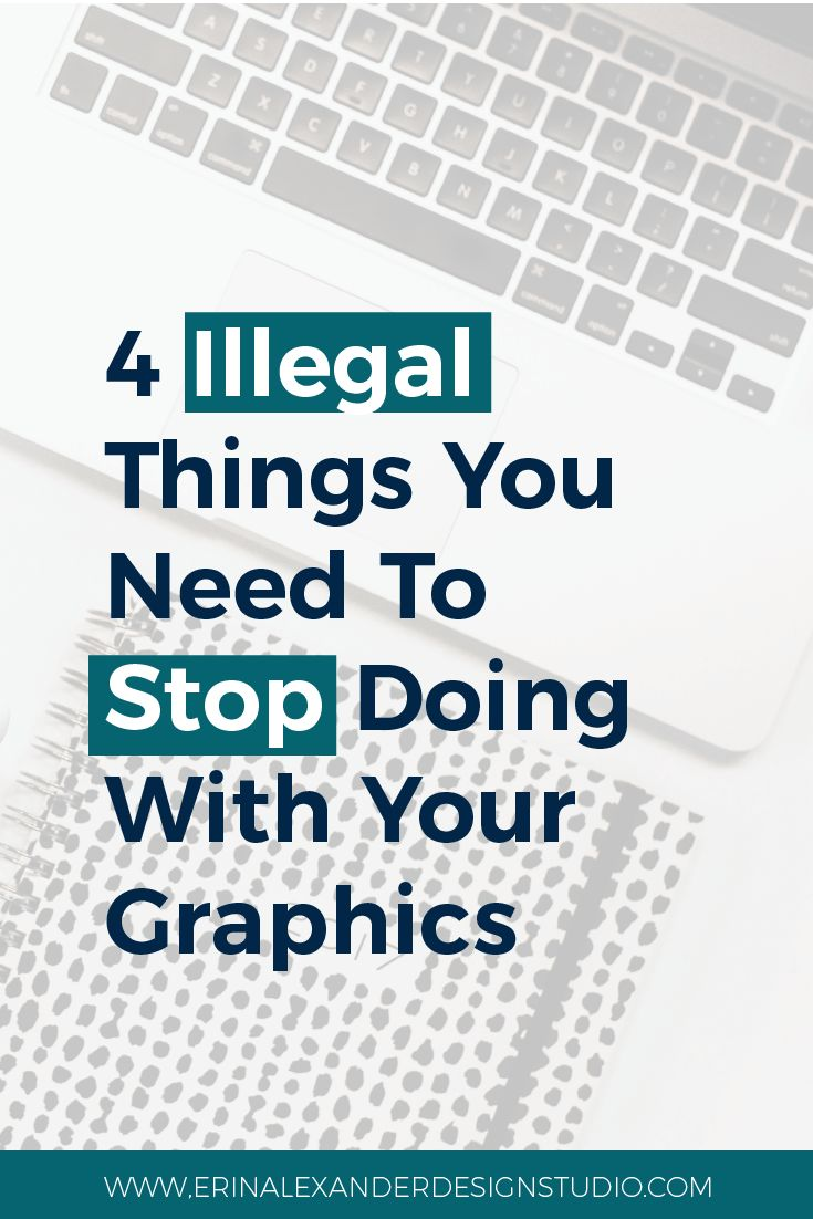 I see people making these kinds of mistakes all the time. And honestly I've done them myself in the past. When you know better, you do better. Here are five illegal things you need to stop doing with your graphics! // Erin Alexander #Design Studio