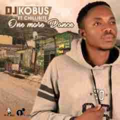 Mp3 Download: DJ Kobus - One More Dance Ft. Chillibite