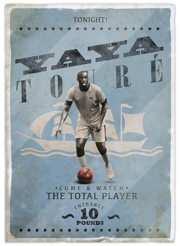 Yaya Toure - one of the best midfielders in the world. Retro football posters on Behance