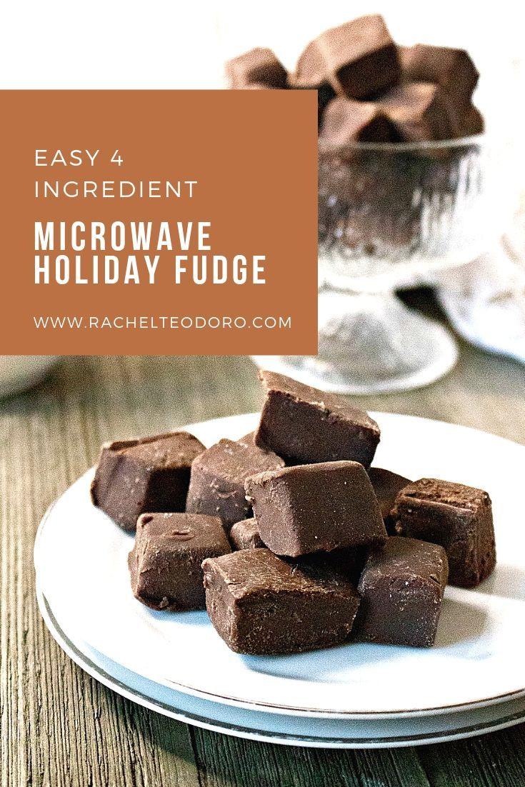 Easy 4 Ingredient Microwave Chocolate Fudge Recipe Microwave Chocolate Fudge Dessert Recipes Fudge Recipes Chocolate