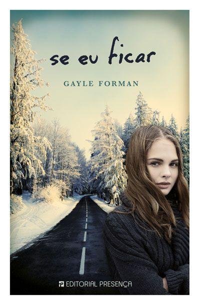 Se Eu Ficar | Gayle Forman
