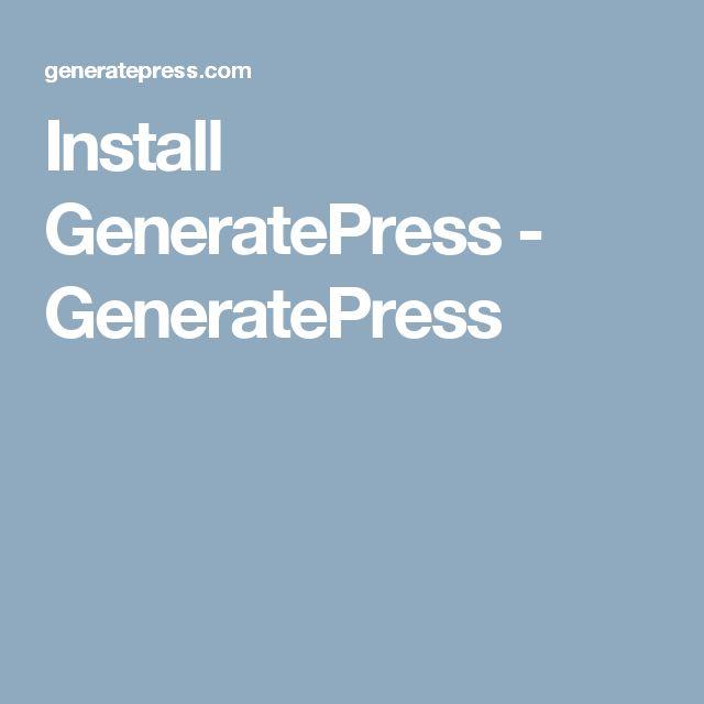 Install GeneratePress - GeneratePress