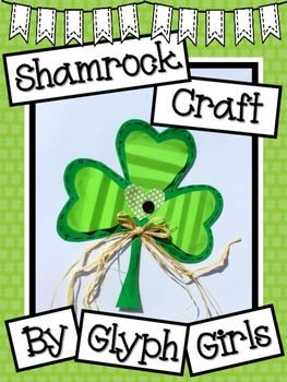 Fun Shamrock Craft for St. Patrick's Day! Writing options included.