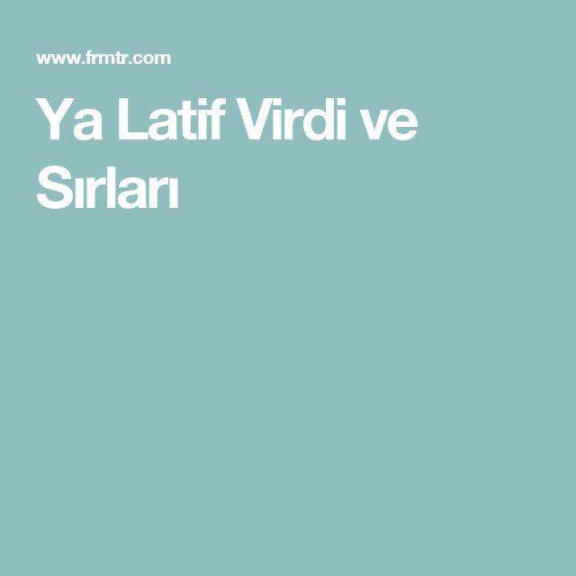 Ya Latif Virdi ve Sırları