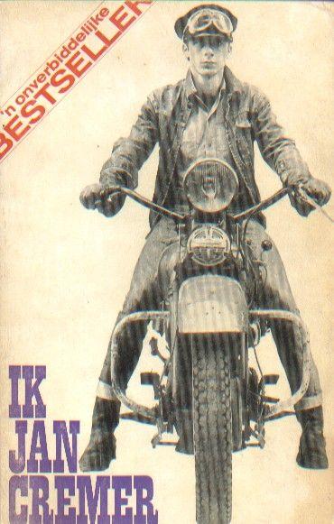 Ik Jan Cremer, de onverbiddelijke best seller