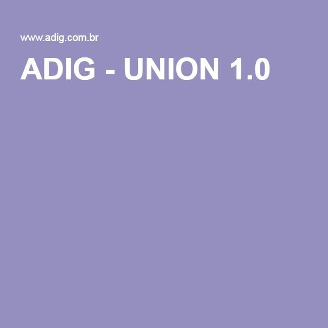 ADIG - UNION 1.0