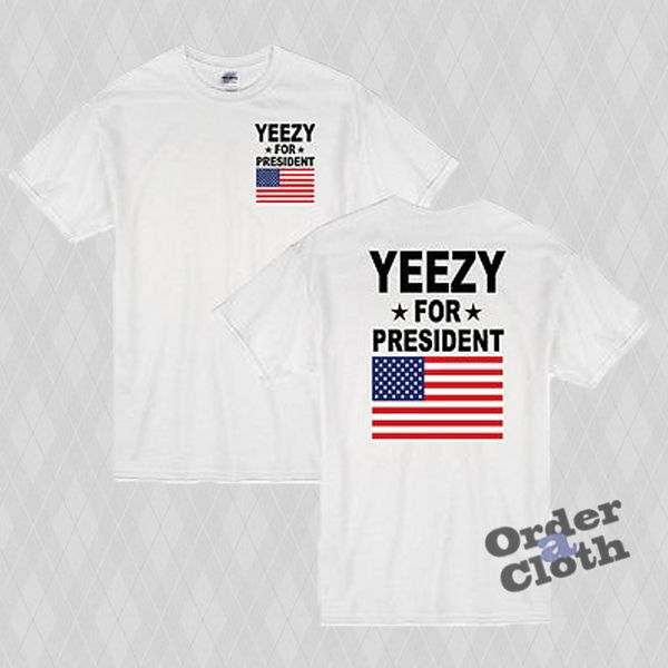Yeezy for president t-shirt from orderacloth.com