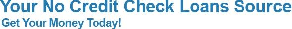 Small  No Credit Check Loans Online