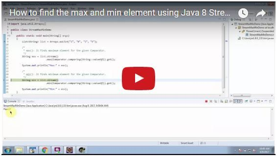 How To Find The Max And Min Element Using Java 8 Stream Streams
