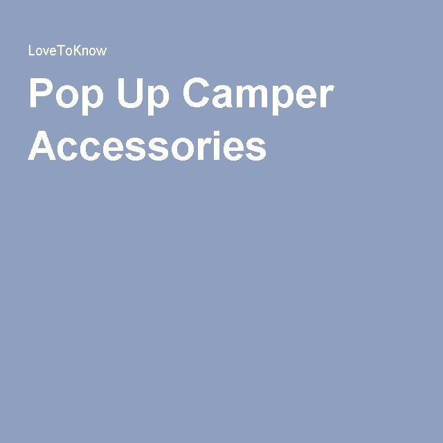 Pop Up Camper Accessories
