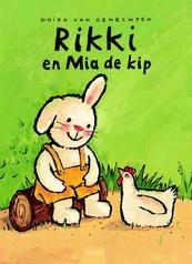 Rikki en Mia de kip - Guido Van Genechten