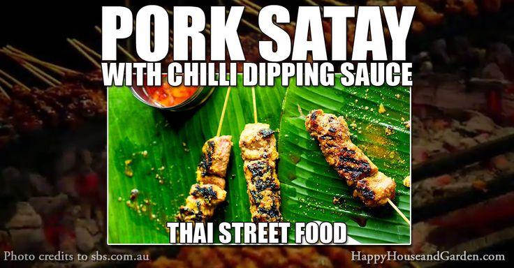 Pork Satay with Chilli dipping Sauce Thai Street Food