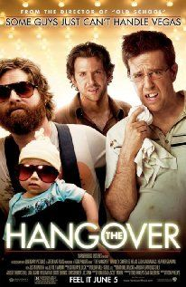 THE HANGOVER.  Director: Todd Phillips.  Year: 2009.  Cast: Zach Galifianakis, Bradley Cooper and Justin Bartha