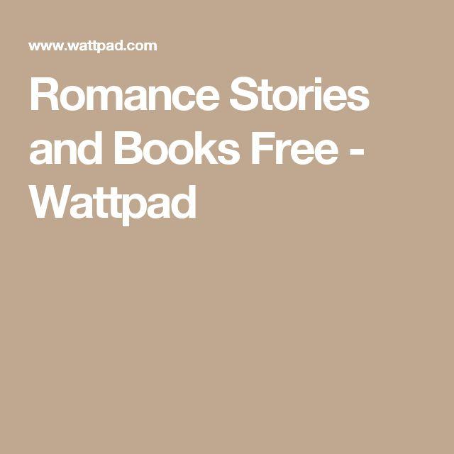 Romance Stories and Books Free - Wattpad