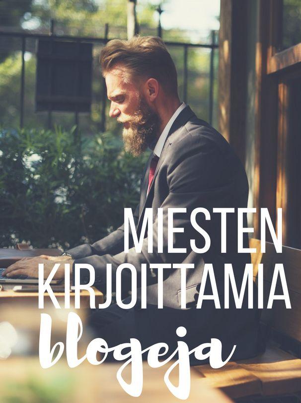 Miesten kirjoittamia blogeja, miesbloggaaja, miehet bloggaa