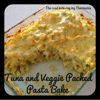 The road to loving my Thermomix: Tuna and Veggie Packed Pasta Bake