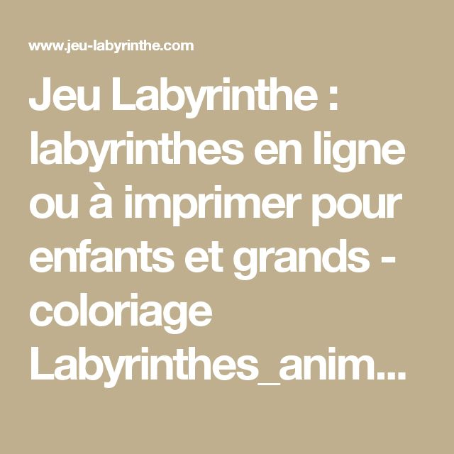 Jeu Labyrinthe : labyrinthes en ligne ou à imprimer pour enfants et grands - coloriage Labyrinthes_animaux/labyrinthe-animaux-22