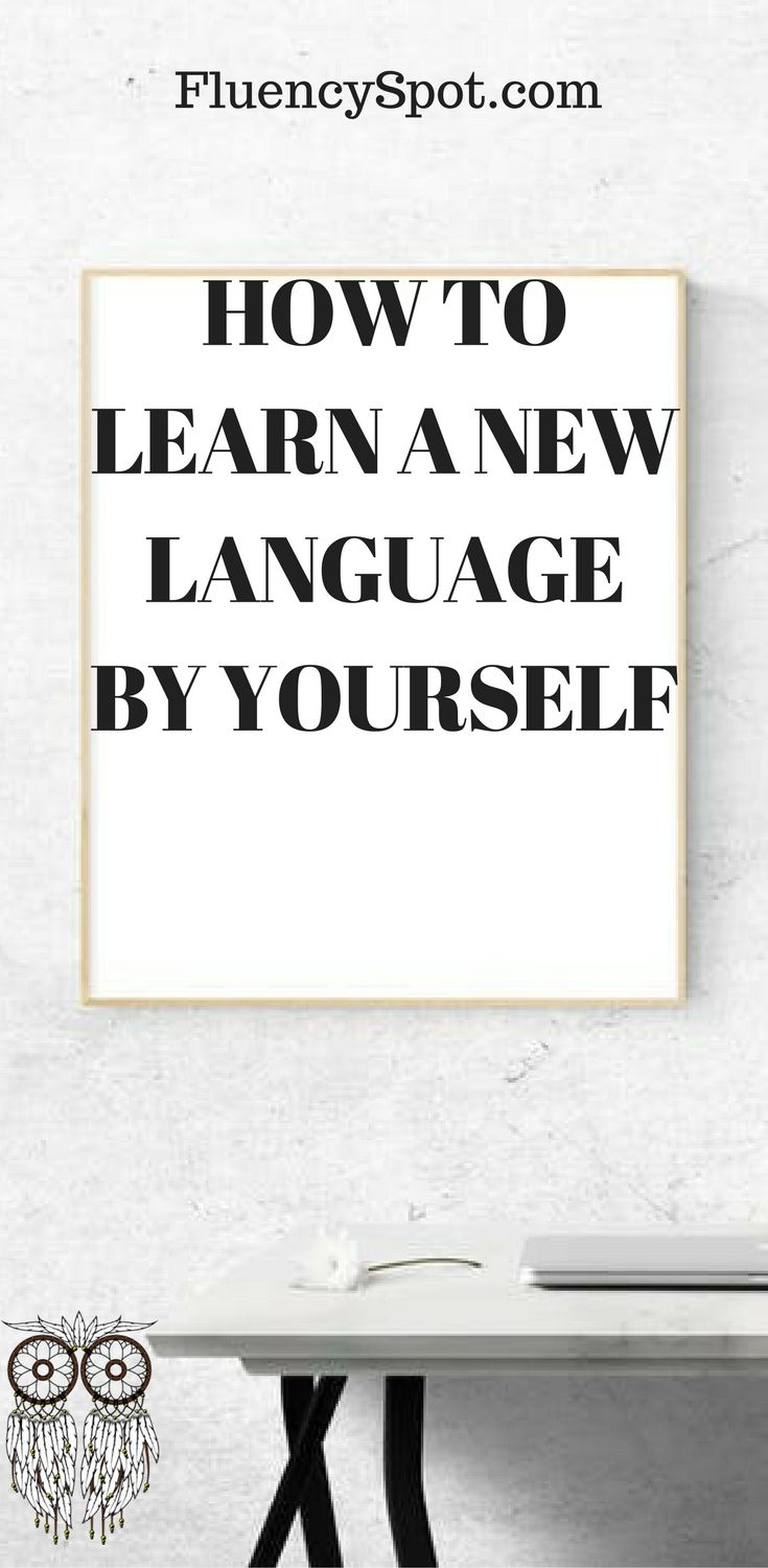 Learning languages by yourself can be triky, it's very important to stay motivated.