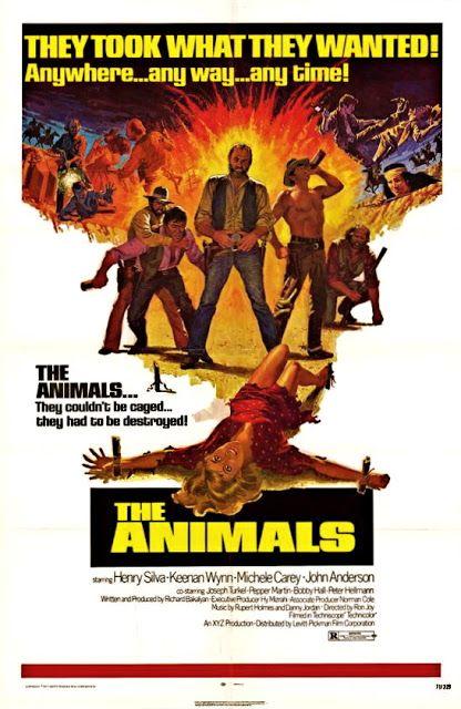 The Animals (1970) Stars: Michele Carey, Henry Silva, Keenan Wynn, John Anderson, Joe Turkel, Peggy Stewart ~  Director: Ron Joy