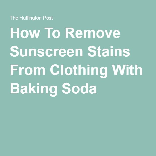 How To Remove Sunscreen Stains From Clothing With Baking Soda