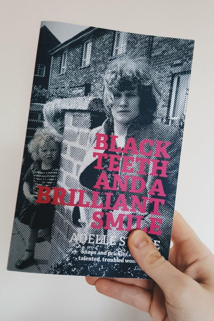 Book Review: Black Teeth and a Brilliant Smile. A wonderful book about a women Andrea Dunbar's extraordinary life set in the backdrop of a tough Yorkshire housing estate.
