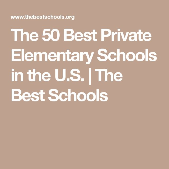 The 50 Best Private Elementary Schools in the U.S. | The Best Schools