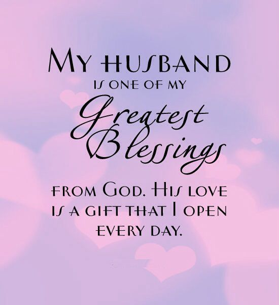 My Husband Is One Of My Greatest Blessings From God. His