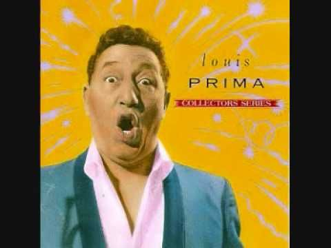 Louis Prima - Angelina (the waitress at the pizzeria) ha!                                   For Grandpa <3