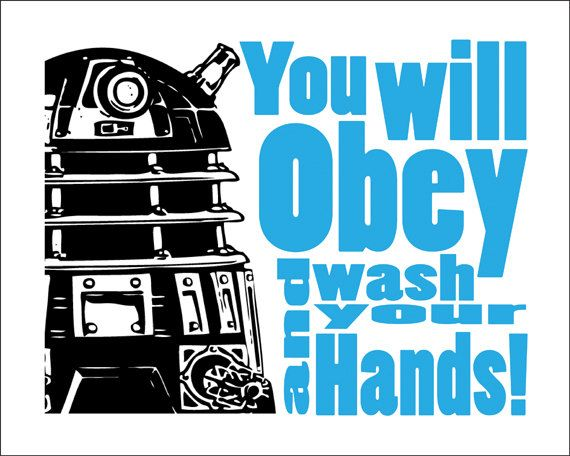 """Dr Who Dalek Typography   """"Wash your Hands"""" 8x10 Print"""