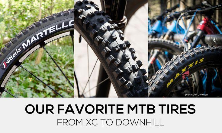 Editor Picks Our Favorite Mountain Bike Tires For 2019 Mountain
