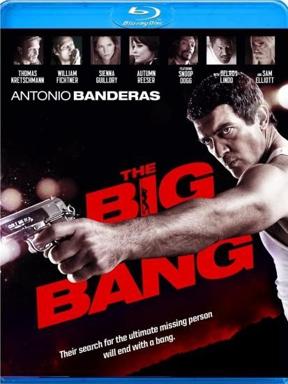 The Big Bang 2011 720p BluRay x264 [4.36 GB] (Antonio Banderas, Thomas Kretschmann, William Fichtner, Sienna Guillory) | Top Movies