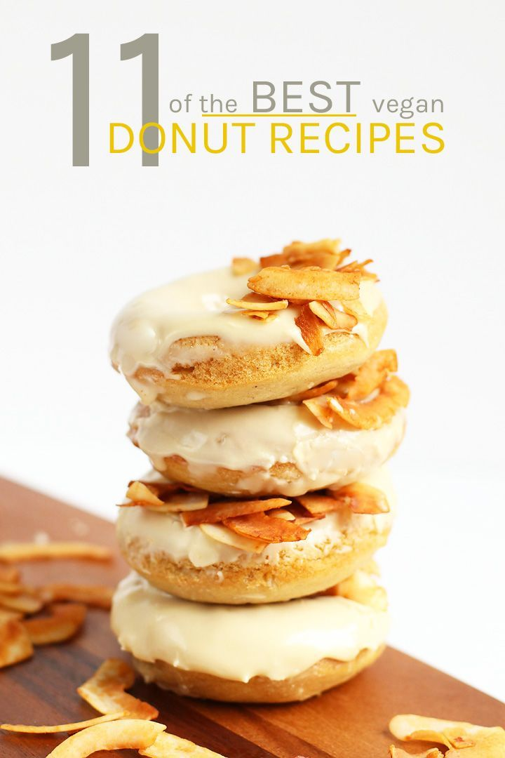 11 Of The Best Vegan Donuts You Ve Ever Seen With Chocolate Citric And The Flavors Of Maple And Cinnamon Th Vegan Donut Recipe Donut Recipes Vegan Pastries